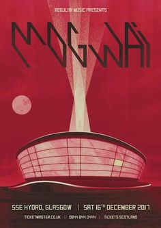 Announcing Mogwai live in Glasgow at The SSE Hydro, Saturday 16 December 2017. Tickets go on sale Friday, 9am: mogwaiannounce.com