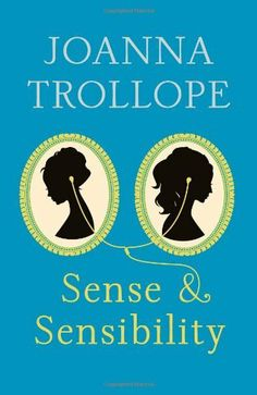 Joanna Trollope's much-anticipated contemporary reworking of Jane Austen's 'Sense and Sensibility', launching the Austen Project Jane Austen, Joanna Trollope, New Books, Books To Read, Les Sentiments, Retelling, Coming Of Age, Book Cover Design, Book Design