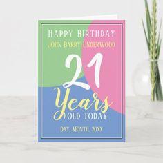 Shop Happy Birthday Card created by NigelSutherland. Birthday Card With Name, 21st Birthday Cards, Special Birthday, Birthday Celebration, Birthday Ideas, Happy Birthday John, Custom Greeting Cards, Age, Unisex