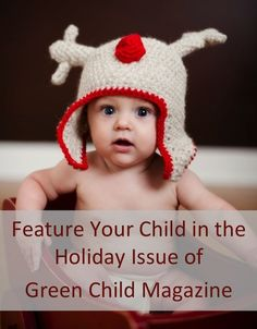 Feature Your Child in Green Child Magazine's Holiday issue