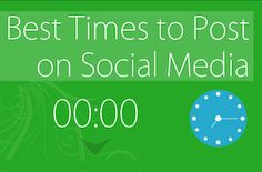 The Best Times To Post On Facebook, Twitter, Google+, LinkedIn And Pinterest [INFOGRAPHIC]