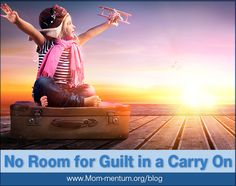 It's a story of freedom and possibilities...and guilt! Rosalia Davi shares her story about work travel while having a young child at home.