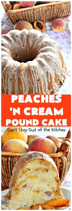 Peaches 'n Cream Pound Cake   Can't Stay Out of the Kitchen   This fabulous #cake is the perfect #summer #dessert. It's full of fresh #peaches & very moist. The #cinnamon glaze is especially good. #holiday #baking