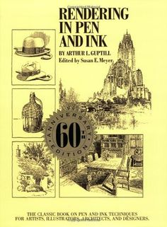 Rendering in Pen and Ink: The Classic Book on Pen and Ink Techniques for Artists, Illustrators, Architects and Designers (Practical Art Books) by Arthur L. Guptill, 13 libras