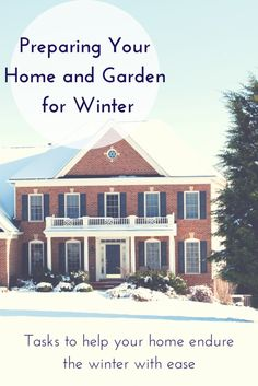 Preparing Your Home and Garden for Winter