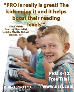 PRO works!  Sign up for a free trial at www.nrsi.com.  Use PRO for 4 weeks with 1-10 students!  No money required!  PRO will assess your student's reading level and start them where they should be! :)
