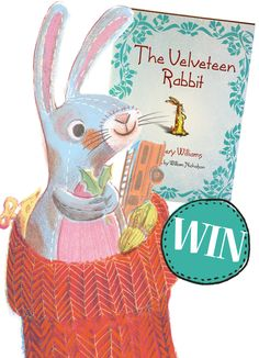 Enter Storytime Issue 9's competition to win The Velveteen Rabbit book! ~ STORYTIMEMAGAZINE.COM