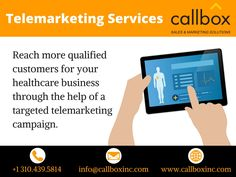 Callbox designs and implements a solid healthcare lead generation platform to produce warm sales leads for healthcare products and services. We deploy professional telemarketers with extensive experience in appointment setting and lead generation for the healthcare industry to segment profitable markets, generate warm healthcare leads, and set appointments with qualified targets.