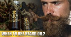 When To Use #BeardOil