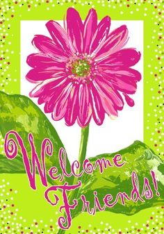 Whimsical Pink Daisy Welcome Friends Garden Flag by Custom Decor. $7.39. Flags are made of permanently dyed polyester for long lasting beauty. Fade and mildew resistant, made for all weather. Fits Garden size flag holder. Garden Flag size measures 12 inches x 18 inches. Made in the USA. Whimsical Pink Daisy Welcome Friends Garden Flag. Save 51% Off!
