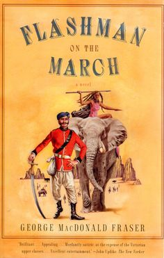 Flashman on the March - George MacDonald Fraser.  available @ Canterbury Tales Bookshop Pattaya. www.canterburytalescafe.com