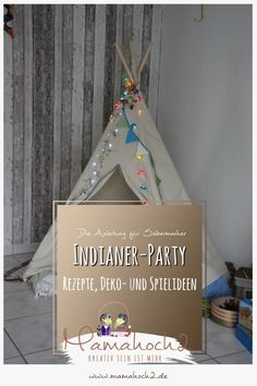 Mottopartys sind im Trend. So gibt es heute einen kleinen Einblick in die Indianer Party, mit Deko-, Spielideen und Rezepten. DiY Indianerparty <3