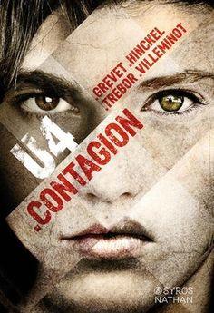 U4 : Contagion / Grevet, Hinckel, Trébor, Villeminot. JR U4