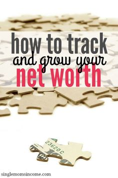 How to tracking and grow your net worth.