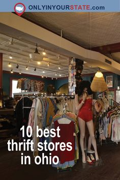 Travel   Ohio   Unique   Attractions   Things To Do   Explore   Hidden Gems   Shopping   Vintage   Thrift Stores