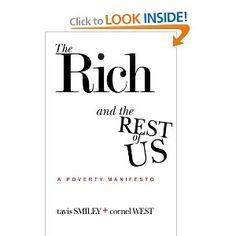 The Rich And The Rest Of Us: A Poverty Manifesto: Tavis Smiley, Cornel West: 9781401940638: Amazon.com: Books