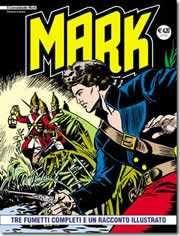 Il Comandante Mark Riedizione #1 - Tre Fumetti Completi e Un Racconto Illustrato (Issue)