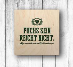 Wanddeko - Holzbild - Fuchs sein reicht nicht... - ein Designerstück von Leichtigkeit-und-Liebe bei DaWanda
