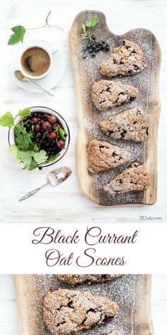 A Teatime Favorite: Healthy Black Currant Oat Scones | 31Daily.com