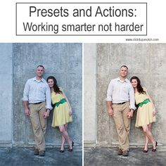 Presets and actions | Working smarter not harder