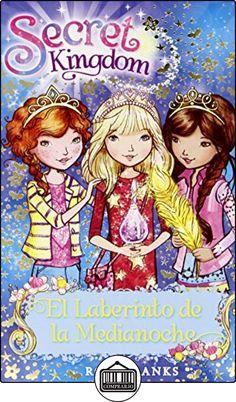 El Laberinto De La Medianoche (Secret Kingdom) de Rosie Banks ✿ Libros infantiles y juveniles - (De 6 a 9 años) ✿