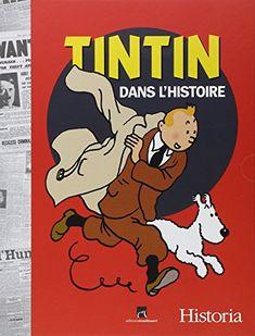 Tintin dans l'Histoire : Les événements de 1930 à 1986 qu... https://www.amazon.fr/dp/B00K2NH8XW/ref=cm_sw_r_pi_dp_x_CfaQxb7P0M1T3