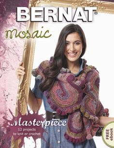 Bernat eBook - PDF E-Book Download with 12 Different Amazing Crochet Patterns