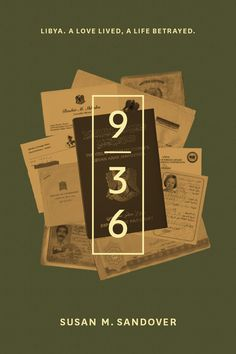 The book jacket design of '9/36', a memoir by Susan Sandover of her life as a diplomat's wife in Libya
