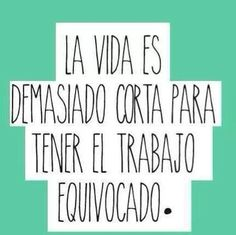 Frases Trabajo Work Quotes