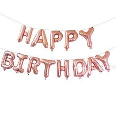 Happy Birthday Balloon Banner Bunting Self Inflating Letters Foil Balloons Party Happy Birthday Rose, Happy Birthday Balloon Banner, 18th Birthday Party, Happy Birthday Parties, Sweet 16 Birthday, Gold Birthday, Birthday Wishes, Birthday Ideas, Special Birthday