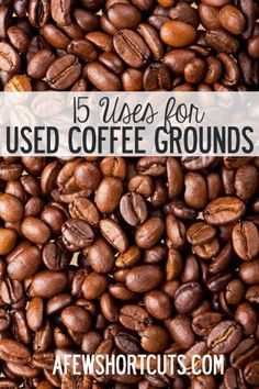 Think twice before you toss those used coffee grounds. Check out these 15 Uses for used coffee grounds. There are some that are super helpful!