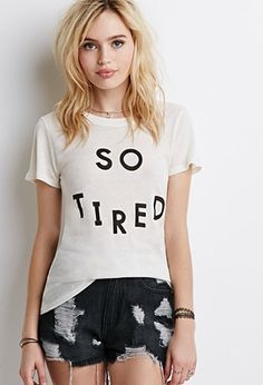 BE A GREAT SLEEP SHIRT  So Tired Graphic Tee | Forever 21 - 2000167199