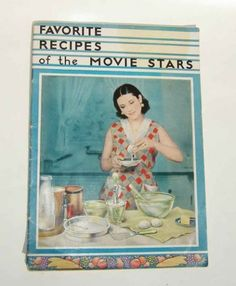 Favorite Recipes of the Movie Stars