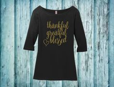 thankful shirt, thanksgiving shirt, personalized tee, thankful tee, thankful tshirt, thanksgiving t shirt, greatful shirt, blessed tee,