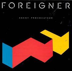 Foreigner  //  Agent Provocateur (1984)