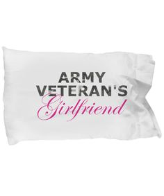 View Pillow Case Size And Details Note: Pillowcase only. Pillow not included. This item is NOT available in stores. Shipping Info: United States: You will receive your order within business days. Army Girlfriend Shirts, Boyfriend Pillow, Army Veteran, Pillow Quotes, American Soldiers, Gift Store, Girlfriends, Pillow Cases, Love You