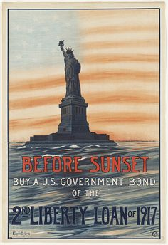 Before sunset. Buy a U.S. government bond of the 2nd Liberty Loan of 1917  WW1