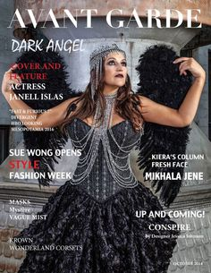 AVANT GARDE Magazine October Issue 2014  Our Cover and Feature Actress Janell Islas has landed roles in some of Hollywood's most prominent movies such as Fast & Furious 7, Divergent, HBO Looking and  Mesopotamia landing the supporting role due out 2016. Sue Wong Opens Style Fashion Week. Editorials: Masks | Mystere | Vague Mist. Gorgeous Headpieces by Krown. Wonderland Corsets. Kiera's Column Mikhala Jene. Up and Coming Designer, Conspire by Jessica Johnson. www.avantgardemagazineonline.com