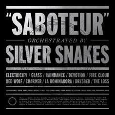 Silver Snakes - Saboteur 4/5 Sterne