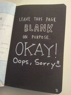 Wreck This Journal: Leave This Page BLANK On Purpose.