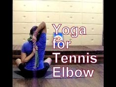 Yoga for Tennis Elbow | Yoga Therapy - YouTube