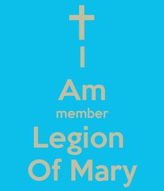 I Am member Legion Of Mary Poster | sydvonnqueency | Keep Calm-o-Matic