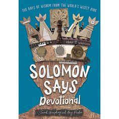 Solomon Says - Lifeway Solomon Wisdom, Short Devotions, Baby Bible, Short Prayers, Devotional Journal, Christian Resources, Peer Pressure, Kids Story Books, Tough Day