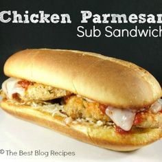 Chicken Parmesan Sub Sandwiches | The Best Blog Recipes Gallery #recipes #cooking #Appetizer #Breakfast & Brunch #Chicken #Desserts #Healthy #Main Dish #Pasta #Salad #Slow Cooker #Vegetarian #cakes #cookies #pork