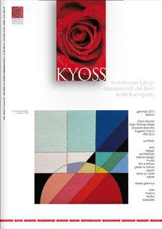 Kyoss Vicenza, gennaio 2012  Rivista per tutti gli appassionati del bello e del buongusto. Arte, design, architettura, interior Kyoss www.kyoss.it  www.kyossmagazine.it