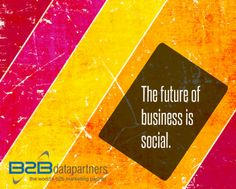 """""""The future of #business is social."""" Don't you agree?"""