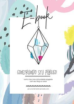 Ebook: Construindo o seu Público (é grátis!) http://sernaiotto.com/2016/06/06/construindo-seu-publico-ebook/