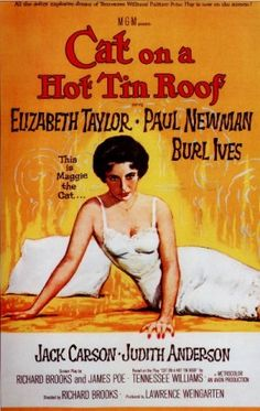 """Cat On A Hot Tin Roof"" (1958)"