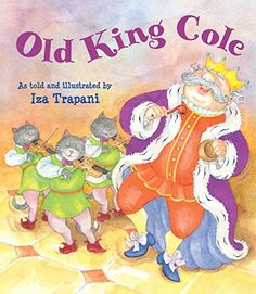 Old King Cole:   Best-selling author-illustrator Iza Trapani is back with a fanciful retelling of the classic Old King Cole nursery rhyme for a new generation. br /br /Old King Cole has been working hard planning for his Annual Cole Ball, to which all the usual suspects are invited: Little Bo Peep, Baa Baa Black Sheep, The Girl with a Curl, Humpty Dumpty, and more. But he's so tired after all that work, he falls asleep as the ball begins and nobody can wake him, no matter what they try...