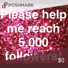 Like, follow and share!! 10000!!  Hey fellow poshmark gals!! Help me reach 10000!!  thanks so much!!! Other